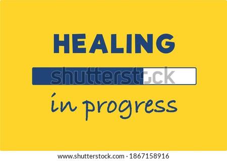 Vector quote, Healing in progress, motivation quote ストックフォト ©