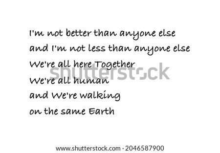 Vector quote, I'm not better than anyone else and I'm not less than anyone else. We're all here together Photo stock ©