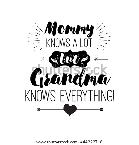 vector quote   mommy knows a