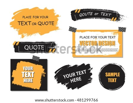 Vector quote or text boxes collection. Hand drawn frames for information, advertisement, commercial. Grunge brush strokes, splatter textures.