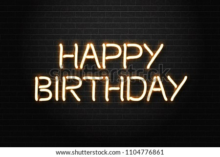 Vector realistic isolated neon sign of Happy Birthday lettering logo for decoration and covering on the wall background. Concept of holiday and celebration.