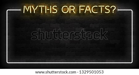 Vector realistic isolated neon sign of Myths or Facts frame logo for template decoration on the wall background. Photo stock ©