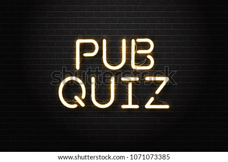 Vector realistic isolated neon sign of Pub Quiz lettering logo for decoration and covering on the wall background.