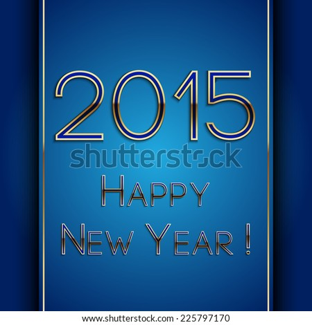 Vector rectangle blue greeting new year 2015 postcard with ribbon and gold letters