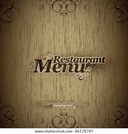 Vector. Restaurant menu design on a wooden texture