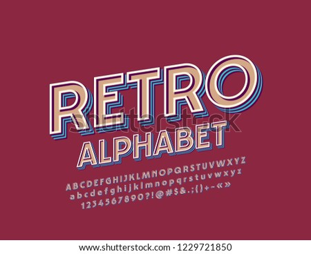 Vector Retro Alphabet Letters, Numbers and Symbols. Vintage Bright Font.