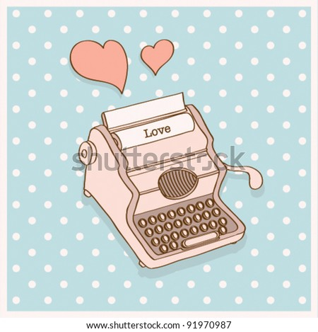"Vector retro ""be my Valentine"" card Typewriter - stock vector"
