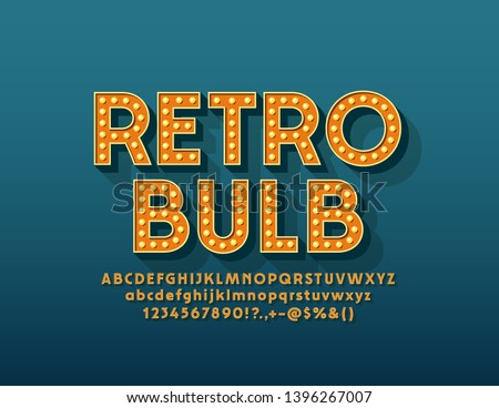 Vector Retro Light Bulb Alphabet. Electric Lamp Font. Vintage Letters, Numbers and Symbols for Entertainment marketing