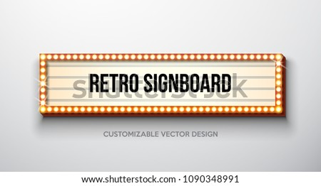 Vector retro signboard or lightbox illustration with customizable design on clean background. Light banner or vintage bright billboard for advertising or your project. Show, night events, cinema or