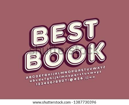 Vector retro style emblem Best Book, Vintage 3D Font. Isometric ALphabet Letters, Numbers and Symbols #1387730396