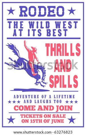"vector retro style illustration of a Poster showing an American  Rodeo Cowboy riding  a bucking bronco horse jumping viewed from side with words ""Annual Benefit Rodeo the wild west at its best"""