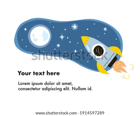 Vector. Rocket ship, spaceship flying through space toward moon. Space rocket flying in space with planets and stars. Childish cartoon style rocket launch. Space travel of rocket in cosmos