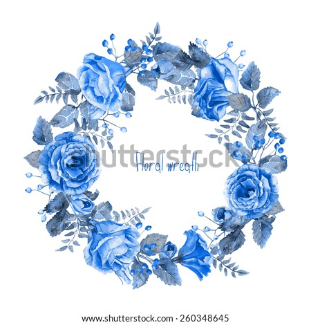 Vector Round Frame Of Blue Watercolor Roses And Berries Illustration Wreath Flowers Can Be Used As A Greeting Card For Background Valentines Day