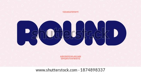 Vector rounded font bold style for decoration, party poster, t shirt, logo, promotion, book, card, sale banner, printing on fabric. Cool font modern typography. Trendy typeface.10 eps