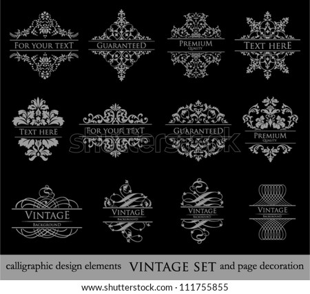 vector set: calligraphic design elements and page decoration, Vintage Frame, Premium Quality and Guarantee Label.