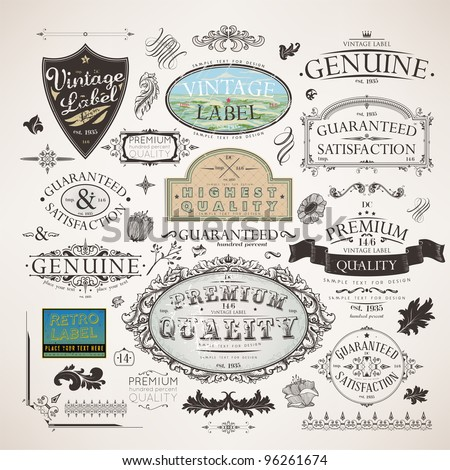 Vector set | calligraphic design elements, flowers and retro frames, Premium Quality and Satisfaction Guarantee vintage design Labels | Old style, vector collection.