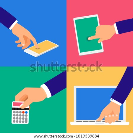 Vector set hands touch device of internet business like mobile tablet labtop and hold caculator. Vector illustrate