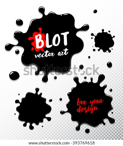 Vector set ink blots. Ink blot Object isolated. Ink blot Picture.  Ink blot for your design.  Ink blot Grunge texture.