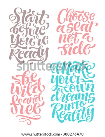 Vector set of calligraphic text with ornamental elements for lettering poster or postcard. Motivation and inspiration quotes.Typography and calligraphy collection