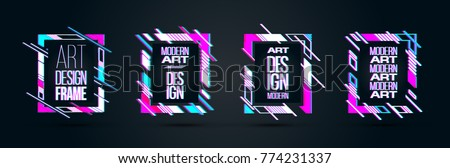 vector set of frames with glitch effect. hipster rectangular frames dynamic stripes modern design. design business cards, invitations, gift cards, flyers brochures.  #774231337