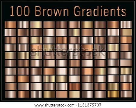 Vector set of gradients, brown, bronze, metallic color, 100 elements