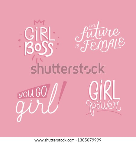 Vector set of illustrations with hand-lettering phrases girl power - stylish print for poster or t-shirt - feminism quote and woman motivational slogan - international women's day phrases