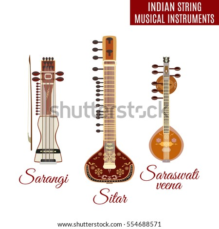 Vector set of indian bowed and plucked string musical instruments, flat style. Sarangi, sitar and saraswati veena icons isolated on white background.