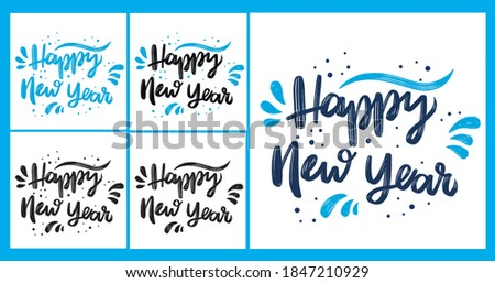 Vector set of inscriptions 'Happy New year', inscriptions for the beginning of 2021, year of the Bull, greeting inscriptions, hand-drawn, for holiday cards, banners, isolated on a white background. Сток-фото ©