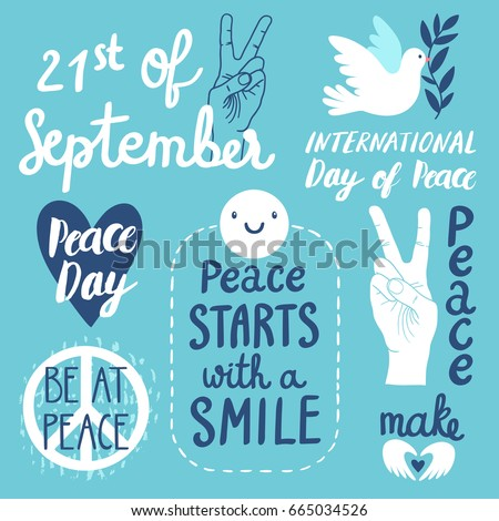 Vector set of labels for International Day of peace. Hand written phrases with peace symbol, heart, dove of peace and gesture.