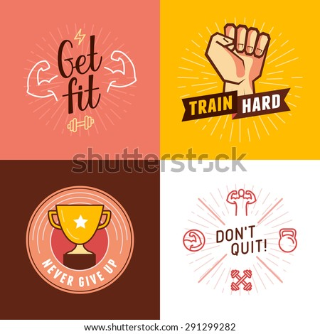 Vector set of sport, fitness and concepts - design elements for motivational posters and banners - train hard, get fit, never give up, don't quit