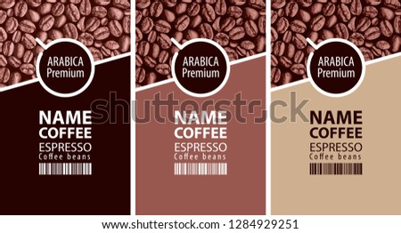 Vector set of three coffee bean labels. Coffee labels with coffee Cup and bar code on the background with coffee beans. Espresso