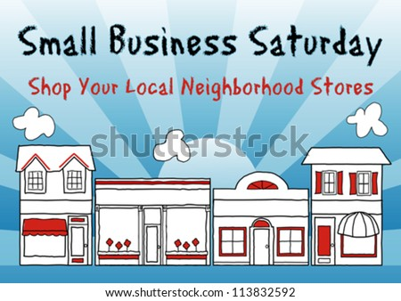vector - Small Business Saturday encourages shopping at small and local, brick and mortar neighborhood businesses. An American promotion held on the Saturday after Thanksgiving. EPS8 compatible.