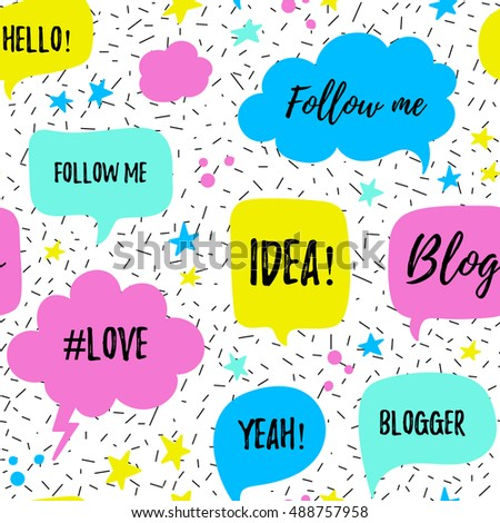 Vector speech bubbles seamless patter with phrases Blog, Blogger, #love, follow me. Hand drawn speech bubbles, blog label in grunge style with hashtag. Social media icons set. #488757958