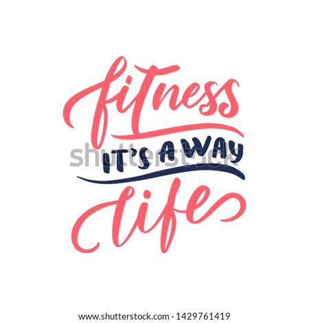 """Vector Sport quote lettering with motivating quotation phrase """"Fitness"""", - vector eps10. Handwritten composition for posters, background, banner, stories, posts etc."""