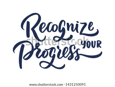"""Vector Sport quote lettering with motivating quotation phrase """"Recognize Your progress"""", - stock vector eps10. Handwritten composition for posters, background, postcard, banner, stories, posts etc."""