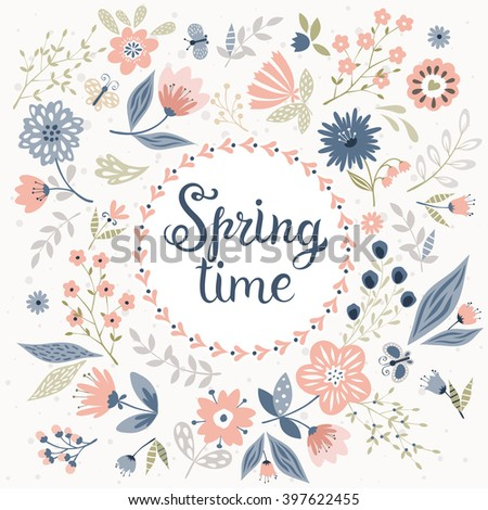 Vector spring time background with spring flowers, leaves and butterflies. Handwritten lettering in round frame. Vector floral card template.