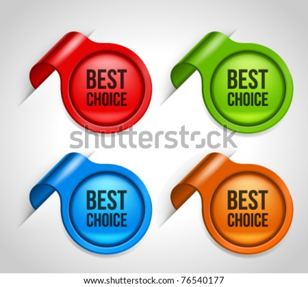 Vector sticker with best choice message set. Transparent shadow easy replace background and edit colors.