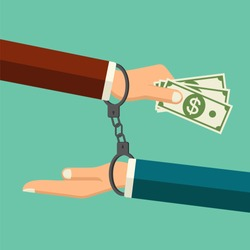 Vector stop corruption concept. Handcuffs on hands giving money during business corruption. Bribery vector. Anti corruption icon.