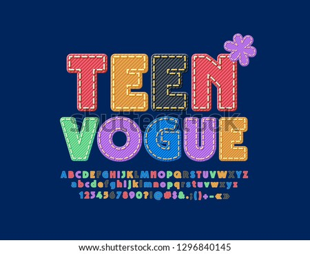 Vector Stylish Sign Teen Vogue. Jeans texture Font. Bright Alphabet Letters, Numbers and Symbols.