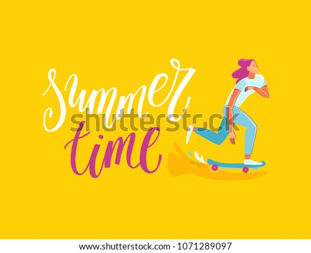 Vector summer illustration in modern trendy flat linear style - happy girl skateboarding - young character riding skateboard - print for t-shirt, poster, card with hand-lettering phrase summer time