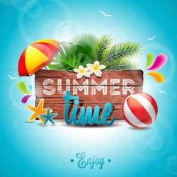 Vector Summer Time Holiday typographic illustration on vintage wood background. Tropical plants, flower, beach ball and sunshade. Eps 10 design.