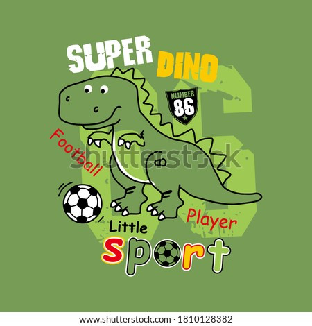 vector super dino, dino soccer, cute dino, animal, football player, little sport, unique dino for t shirt etc.