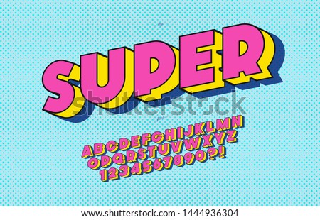 Vector super font 3d bold pop art style modern typography sans serif style for book, promotion, poster, decoration, t shirt, banner, printing on fabric. Cool 3d bold typeface. Trendy alphabet. 10 eps