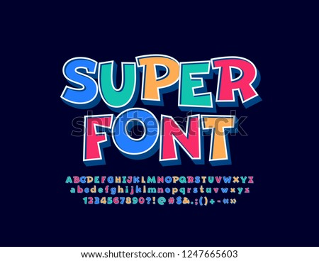 Vector Super funny Kid Font. Colorful 3D Alphabet Letters, Numbers and Symbols for Children