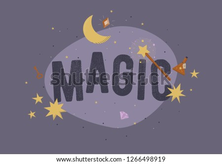 Vector text Magic with magic symbols: potion, magic wand, stars, moon. Violet color. Perfect for print, cards, posters