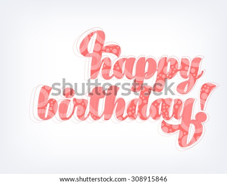 Vector textured birthday greeting typography #308915846
