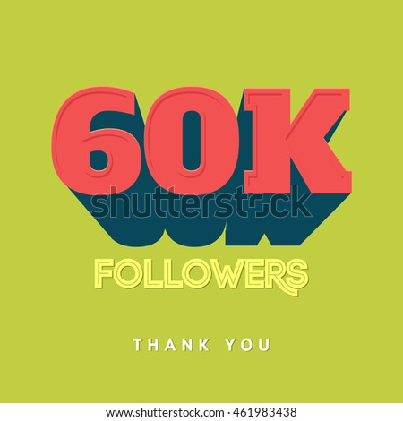 Vector thanks design template for network friends and followers. Thank you 60 000 followers card. Image for Social Networks. Web user celebrates a large number of subscribers or followers #461983438