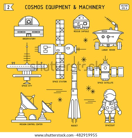 Vector thin line set of cosmos equipment, machinery. Observatory, rescue capsule, lunar rover, space city, station, satellite, mission control center, rocket, spacesuit. For poster, website, postcard.