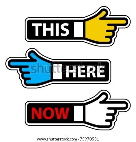 vector this here now hand pointer labels - stock vector