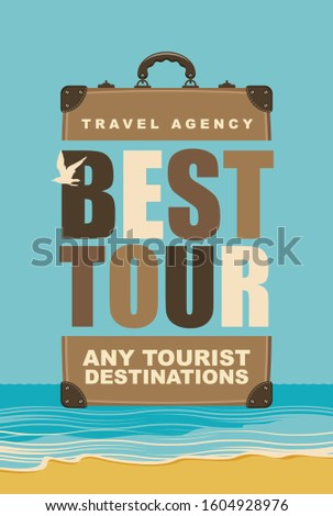 Vector travel banner with suitcase and words Best tour, any tourist destinations on the background of seascape. Suitable for poster, flyer, invitation, card.